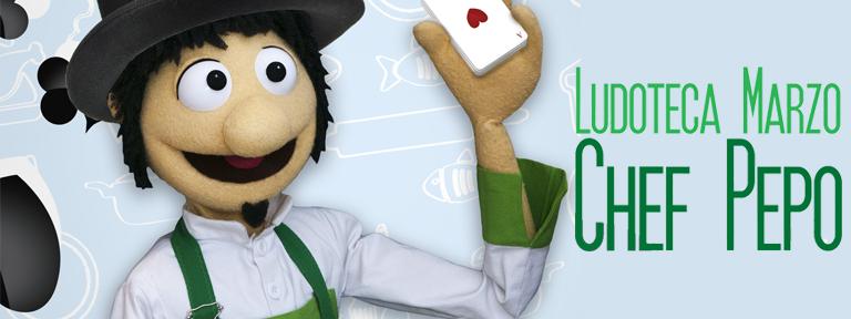 Ludoteca Chef Pepo Marzo