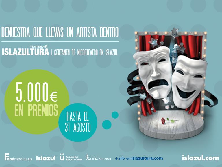 ¡Comienza Islazultura 2017! Primer certamen de Microteatro en Islazul.