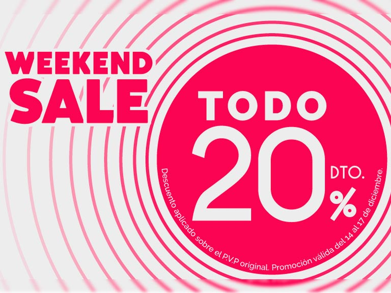 Weekend Sale ¡Todo 20% dto.!
