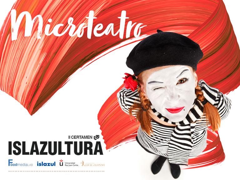 ¡Comienza Islazultura 2018! II edición del certamen de Microteatro en Islazul.