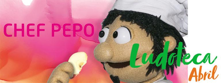 Ludoteca Chef Pepo Abril