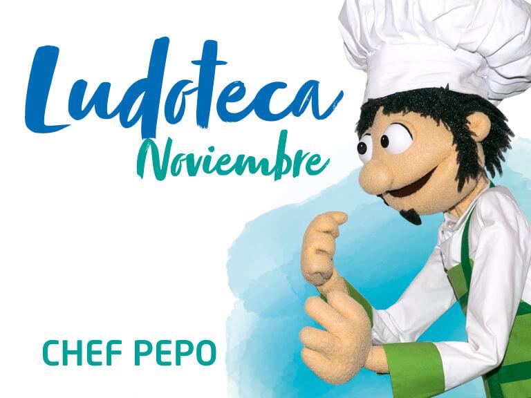 Ludoteca Chef Pepo Noviembre