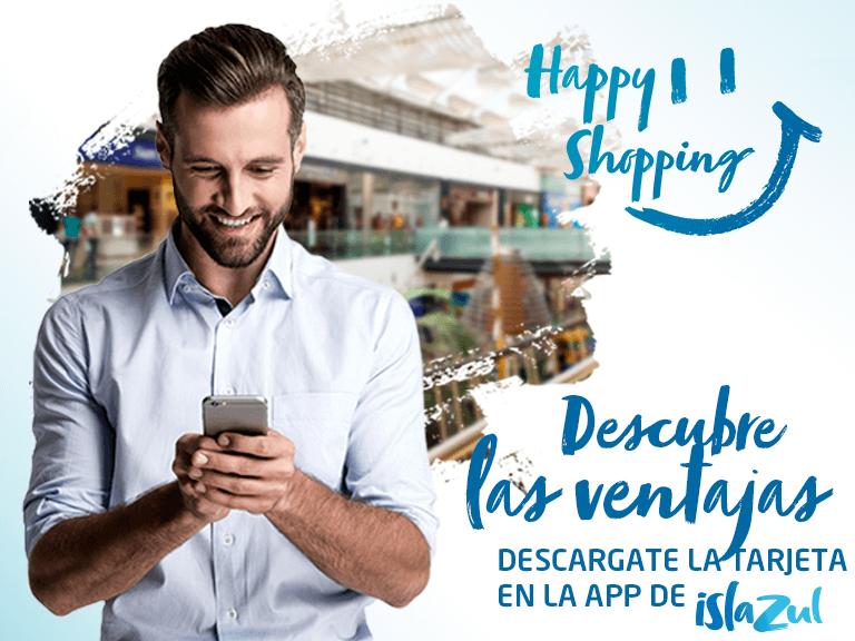 ¡Vive el nuevo Happy Shopping para poder disfrutar de Islazul al 100%!
