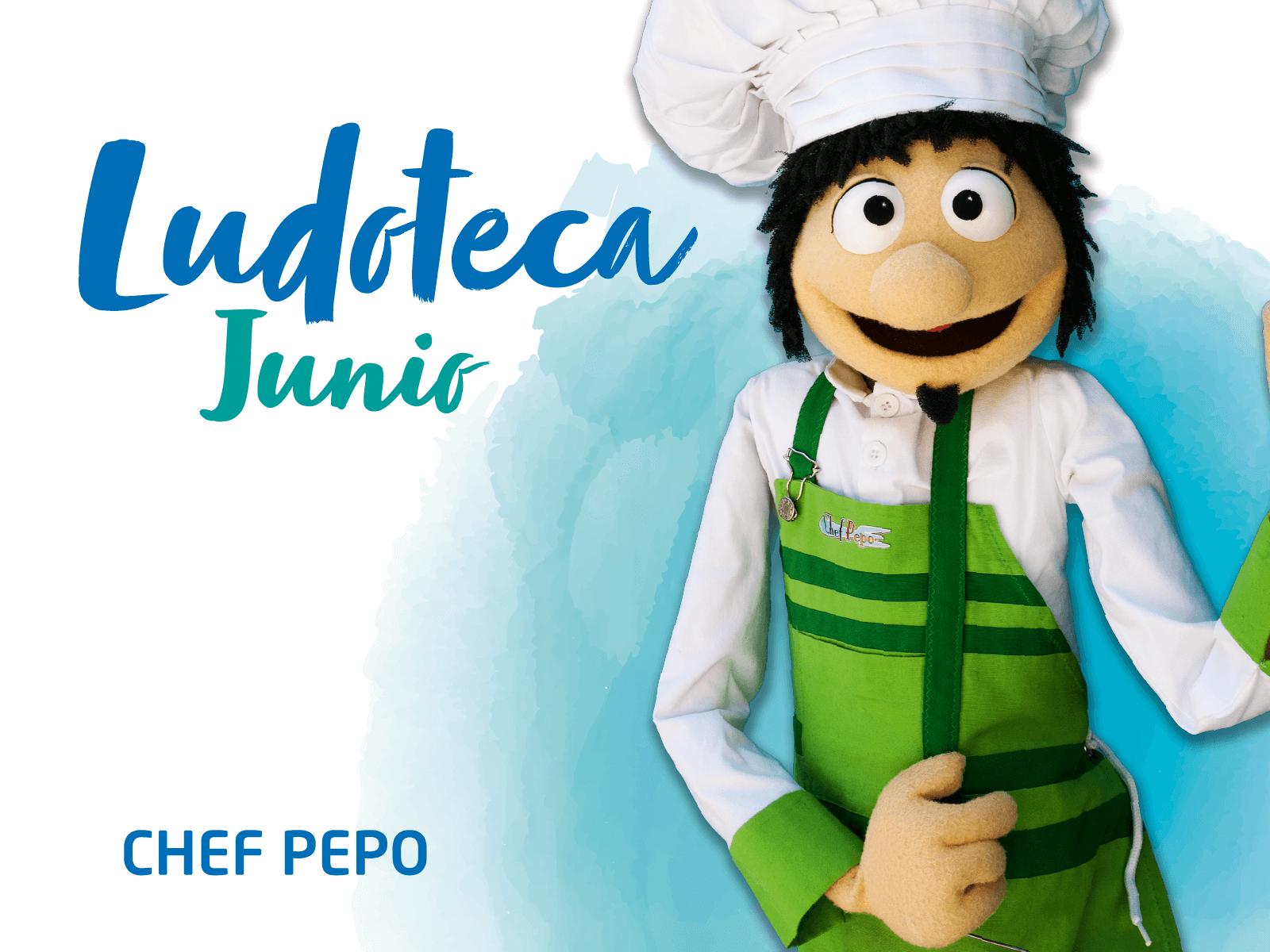 Ludoteca Chef Pepo Junio