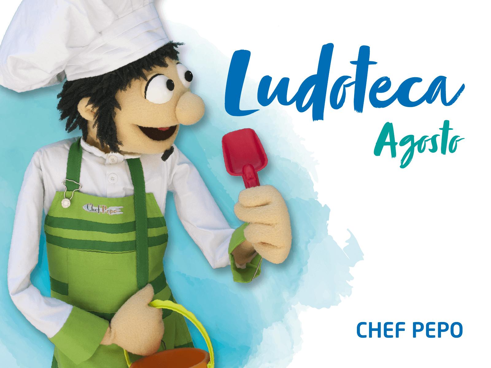 Ludoteca Chef Pepo Agosto