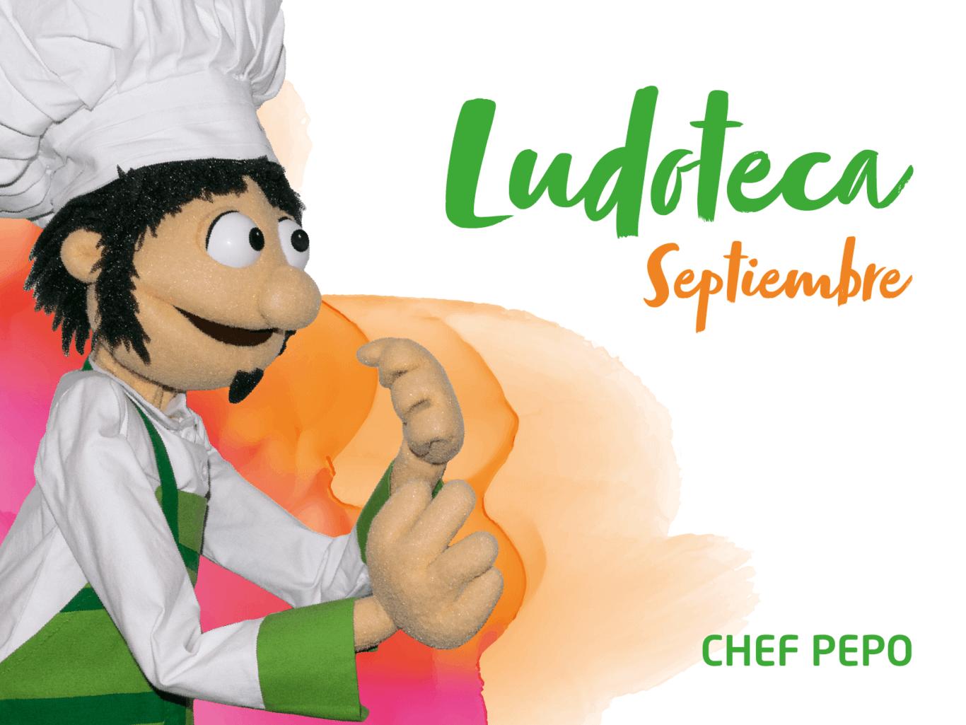 Ludoteca Chef Pepo Septiembre