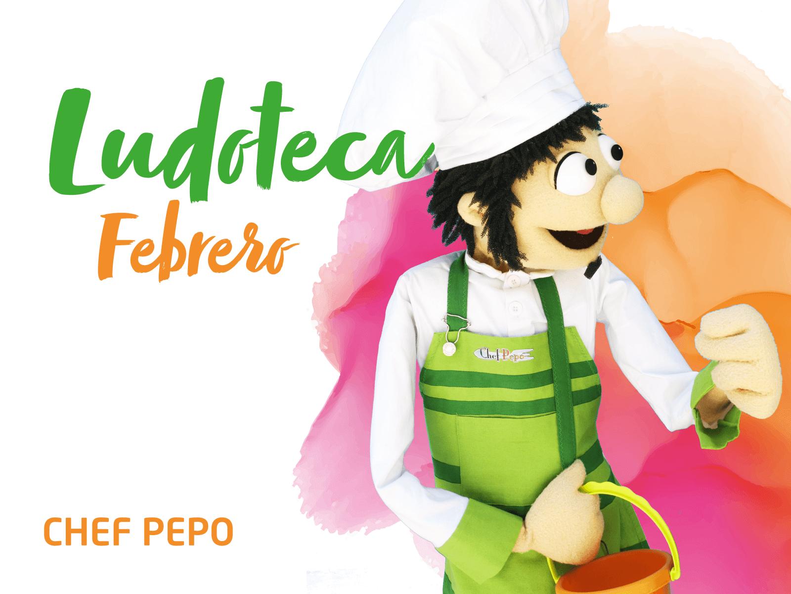 Ludoteca Chef Pepo Febrero